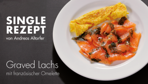 Graved Lachs mit Omelette