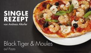 Black Tiger & Moules auf Pizza