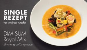 Rezept: DIM SUM Royal Mix Zitronengras-Currysuppe