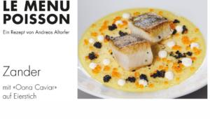 Zander Eierstich mit Caviar